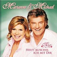 Marianne & Michael – Heut' kuschel ich mit dir