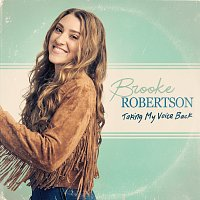 Brooke Robertson – Taking My Voice Back