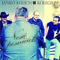 Janko Kulich & Kolegium – Nosič pesničiek
