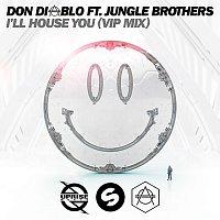 Don Diablo, Jungle Brothers – I'll House You [VIP Mix]