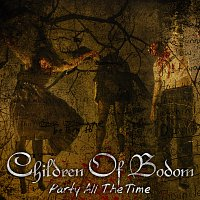 Children of Bodom – Party All The Time