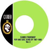 Různí interpreti – Cameo Parkway Pop And Soul Gems Of 1967-1968 Vol. 3