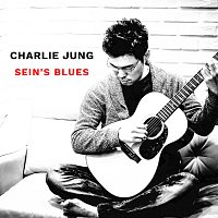 Charlie Jung – Sein's Blues
