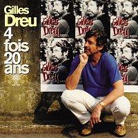 Gilles Dreu – 4 fois 20 ans