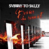 Subway To Sally – Besser du rennst