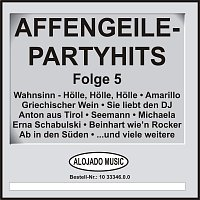 Různí interpreti – Affengeile-Partyhits Folge 5