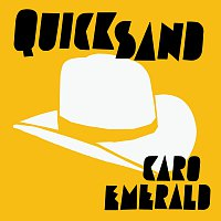 Caro Emerald – Quicksand