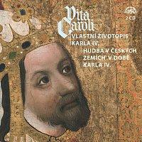 Různí interpreti – Vita Caroli - Vlastní životopis Karla IV. + Hudba v českých zemích na dvoře Karla IV.