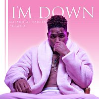 Malachiae Warren, Lloyd – I'm Down