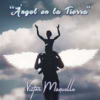 Victor Manuelle – Ángel en la Tierra