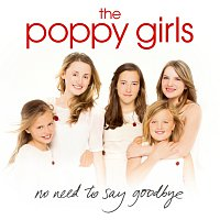 The Poppy Girls – No Need To Say Goodbye