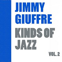 Jimmy Giuffre – Kinds of Jazz Vol. 2