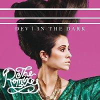 DEV – In The Dark [The Remixes]