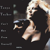 Tanya Tucker – Can't Run From Yourself