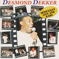 Desmond Dekker – Officially Live and Rare