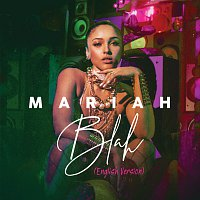 Mariah – Blah [English Version]
