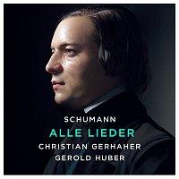Christian Gerhaher – Schumann: Alle Lieder