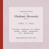 Audience, Not Applicable – Vladimir Horowitz live at Carnegie Hall - Recital April 17, 1966: Scarlatti, Beethoven, Mozart, Scriabin, Chopin, Mendelssohn, Liszt & Rachmaninoff