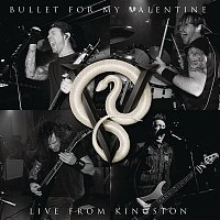 Bullet For My Valentine – Live From Kingston