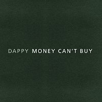 Dappy – Money Can't Buy