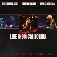 Keith Emerson, Glenn Hughes, Marc Bonilla – Boys Club: Live From California