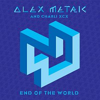 Alex Metric, Charli XCX – End Of The World