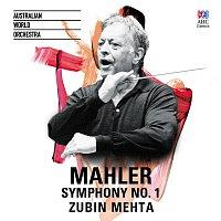 Australian World Orchestra, Zubin Mehta – Mahler: Symphony No. 1