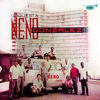 Orquesta Neno González – Orquesta Neno González (Remasterizado)