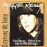 Maggie Reilly – Everytime We Touch (Remastered)