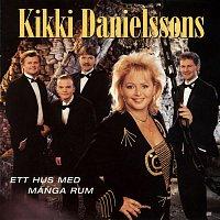 Kikki Danielsson – Ett hus med manga rum