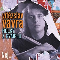 Vítězslav Vávra – Holky z gymplu / Nej...