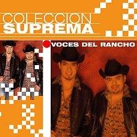 Voces Del Rancho – Coleccion Suprema