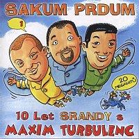 Maxim Turbulenc – Sakum prdum 1