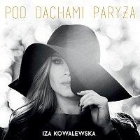 Iza Kowalewska – Pod Dachami Paryża