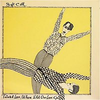 Soft Cell – Tainted Love / Where Did Our Love Go
