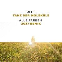 MIA. – Tanz der Molekule (Alle Farben 2017 Remix)
