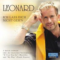 Leonard – Ich lass Dich nicht geh'n