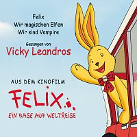 Vicky Leandros – Felix - Ein Hase geht auf Weltreise