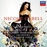 Nicole Cabell, London Philharmonic Orchestra, Sir Andrew Davis – Soprano