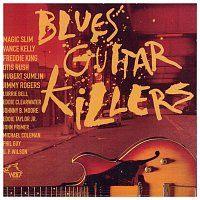 Různí interpreti – Blues Guitar Killers