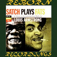Louis Armstrong – Satch Plays Fats, A Tribute To The Immortal Fats Waller (Expanded, Great Jazz Composers, HD Remastered)