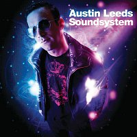 Austin Leeds – Sound System