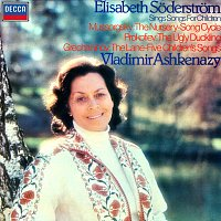 Elisabeth Soderstrom, Vladimír Ashkenazy – Mussorgsky: The Nursery / Prokofiev: The Ugly Duckling / Gretchaninov: The Lane