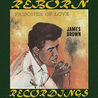 James Brown – Prisoner of Love (HD Remastered)