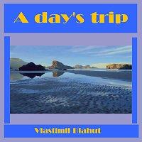 Vlastimil Blahut – A day's trip