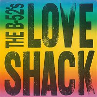 The B-52's – Love Shack [edit] / Channel Z [Digital 45]
