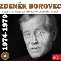Různí interpreti – Nejvýznamnější textaři české populární hudby Zdeněk Borovec 4 (1974-1979)