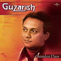 Chandan Dass – Guzarish