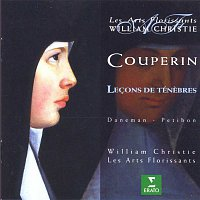 William Christie – Couperin : Lecons de Ténebres