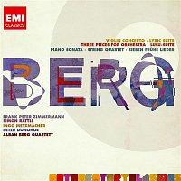 Various Artists.. – Berg: Violin Concerto; Three Orchestra Pieces; Piano Sonata No.1; String Quartet No.3 etc